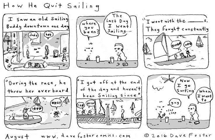 August 2016 Comic by Dave Foster – How He Quit Sailing