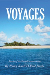 Voyages - Stories of ten Sunsail owner cruises