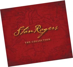 Stan Rogers – The Collection