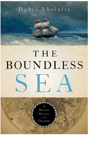 The Boundless Sea: A Human History of the Oceans