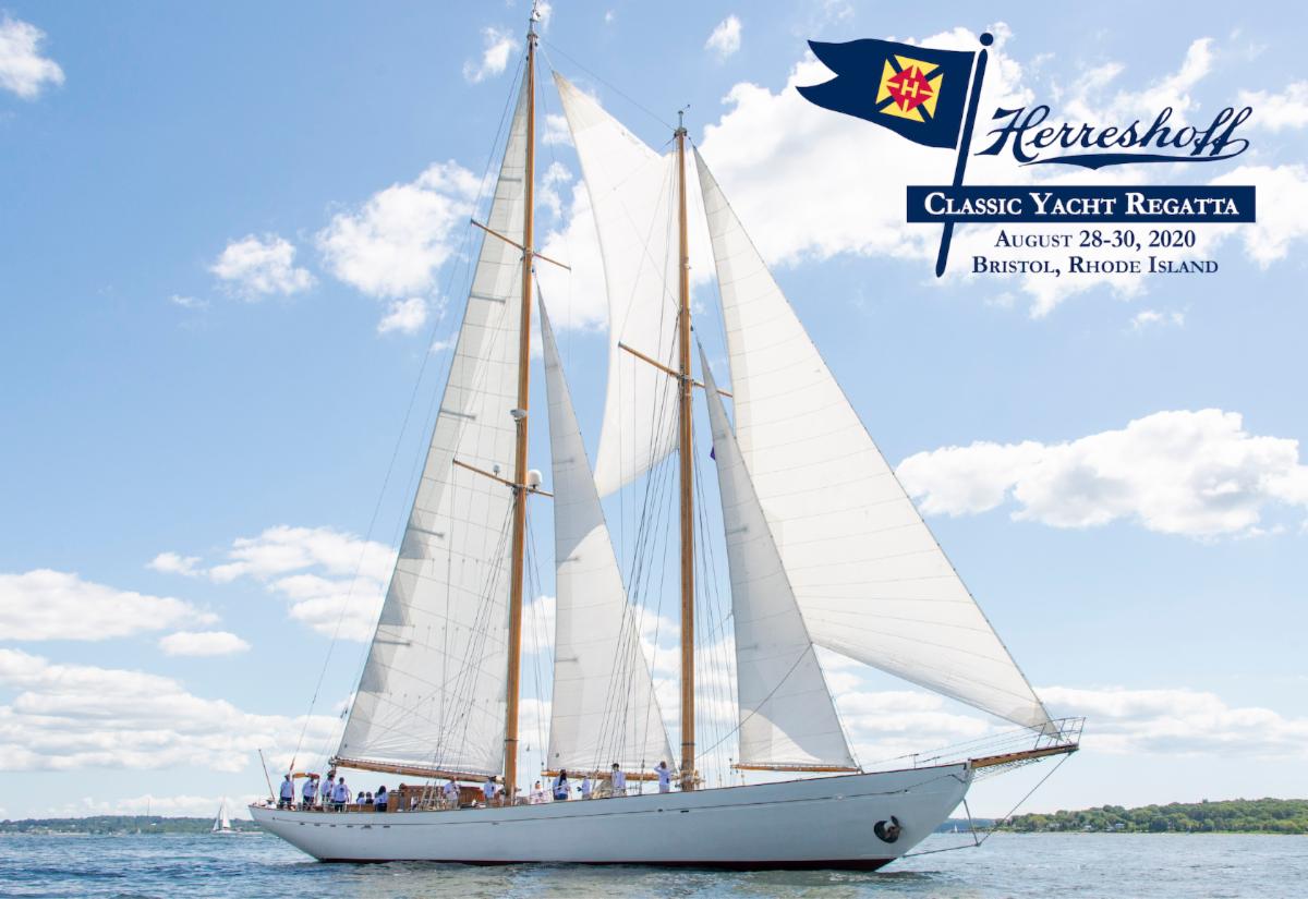 The Herreshoff Classic Yacht Regatta Presented by Bristol Marine is August 28-30