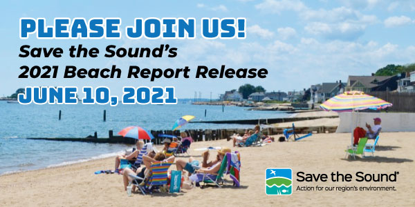 Join Save the Sound for the release of 2021 Long Island Sound Beach Report