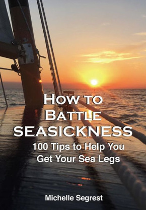 How to Battle Seasickness